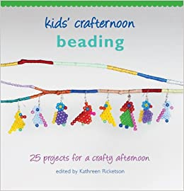 Amazon Com Kids Crafternoon Beading 25 Projects For A Crafty