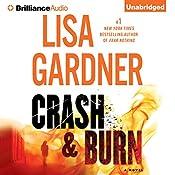 Crash & Burn   Lisa Gardner