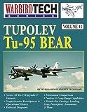 Tupolev Tu-95 Bear, Warbirdtech V. 43, Yefim Gordon and Peter Davison, 1580071953