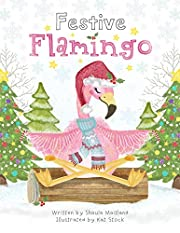 Festive Flamingo: Meditations for Children (Calm, Create, Meditate. Book 2)