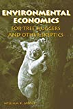 img - for Environmental Economics for Tree Huggers and Other Skeptics by William K. Jaeger (2005-10-21) book / textbook / text book