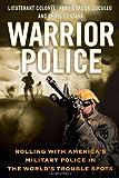 Warrior Police, Gordon Cucullu and Chris Fontana, 0312658559