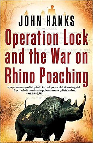 Book Operation Lock and the War on Rhino Poaching