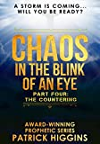 Chaos In The Blink Of An Eye Part Four: The