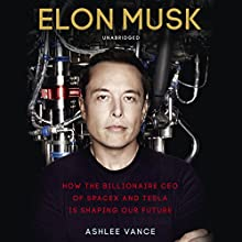 Elon Musk Audiobook by Ashlee Vance Narrated by Fred Sanders