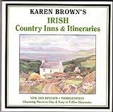 Karen Brown's Irish Country Inns and Itineraries, June Brown, 0930328264