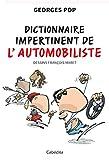 dictionnaire impertinent de l automobiliste en voiture simone espace et horizon french edition