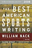 The Best American Sports Writing 2008, , 0618751181