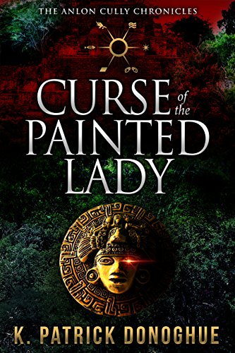 - Curse of the Painted Lady (The Anlon Cully Chronicles Book 3)