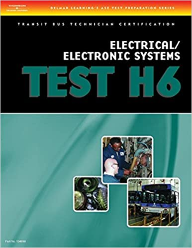 ASE Transit Bus Technician Certification H6: Electrical/Electronic ...