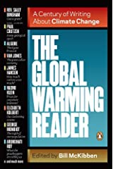 The Global Warming Reader: A Century of Writing About Climate Change Kindle Edition