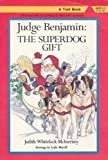 img - for Judge Benjamin: The Superdog Gift book / textbook / text book