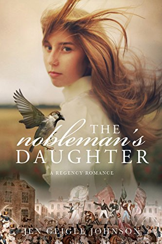The Nobleman's Daughter by [Johnson, Jen Geigle]