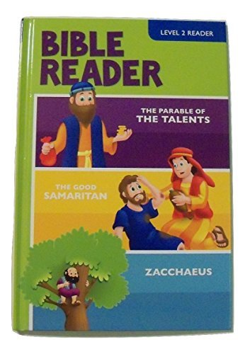Bible Hardcover Level Readers Reading Level 2 ~ The Parable of the Talents, The Good Samaritan, Zacchaeus (2015) (Parable Of The Talents For Children Craft)