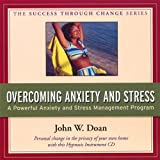 Overcoming Anxiety and Stress 57:59