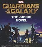 Marvel Guardians of the Galaxy: The Junior Novel; Library Edtion