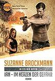 Mission Hero: Ian - Im Herzen der Gefahr (New York Times Bestseller Autoren: Romance)