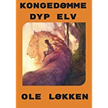 Kongedømme dyp elv (Norwegian Edition)
