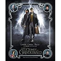 Lumière, caméra... magie! Le Making of. Les animaux fantastiques: Les crimes de Grindelwald