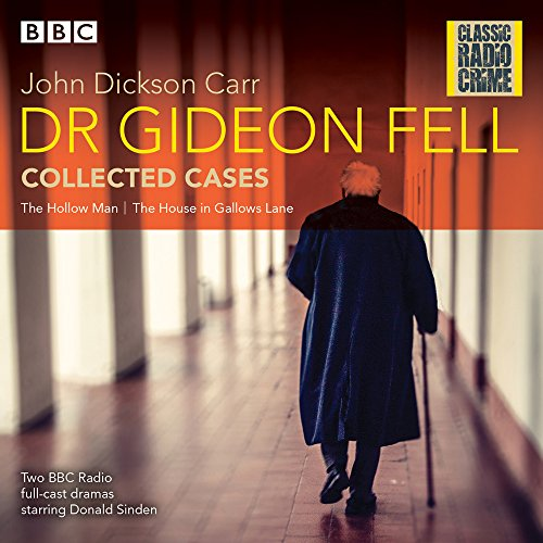 - Dr Gideon Fell: Collected Cases: Classic Radio Crime