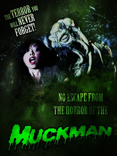 Muckman The Terror You Will Never Forget