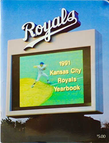 The 1991 Kansas City Royals Yearbook ()