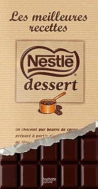Nestlé dessert les meilleures recettes par Valéry Drouet