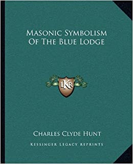 Masonic Symbolism of the Blue Lodge