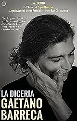 La Diceria (Italian Edition)