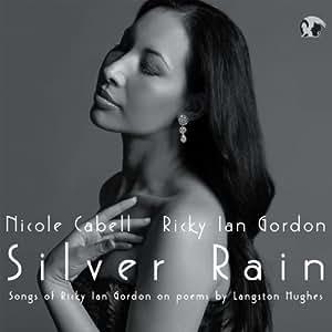 Silver Rain. Songs of Ricky Ian Gordon