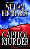 Capitol Murder, William Bernhardt, 0345451503