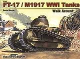 Squadron Signal Publications FT-17/M1917 WWI Tanks