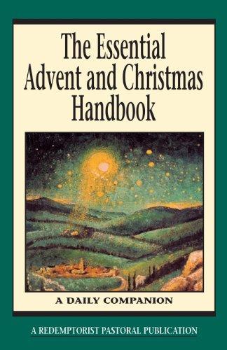The Essential Advent and Christmas Handbook: A Daily Companion (Essential (Liguori))