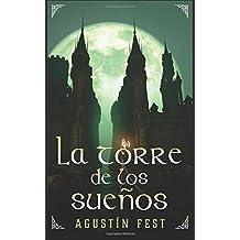 La Torre de los Sueños (Spanish Edition)