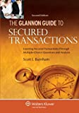 The Glannon Guide to Secured Transactions: Learning Secured Transactions Through Multiple-Choice Questions and Analysis, Second Edition