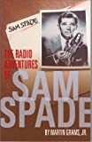The Radio Adventures of Sam Spade, Grams, Martin, Jr., 097033107X