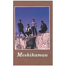 Meshikamau [Cassette Tape]