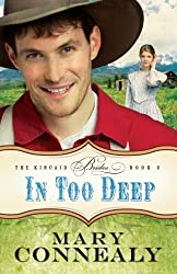 In Too Deep (The Kincaid Brides) by Connealy, Mary (2012) Paperback