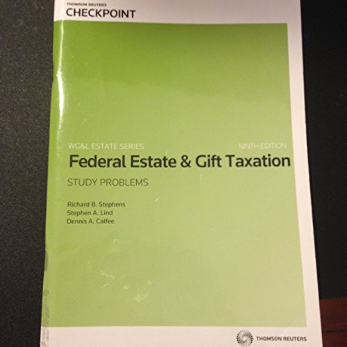 Fed.Estate+Gift Tax. Study Probs.