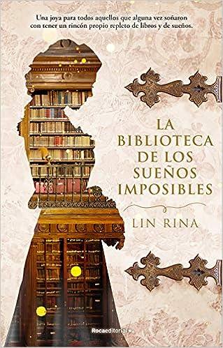 La biblioteca de los sueños imposibles – Lin Rina   51v-f0U6KnL._SX317_BO1,204,203,200_