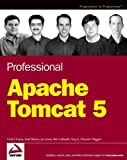 Professional Apache Tomcat 5 (Programmer To Programmer)