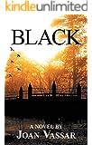 BLACK (The Black Series Book 1)