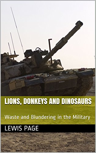 Amazon lions donkeys and dinosaurs waste and blundering in lions donkeys and dinosaurs waste and blundering in the military by page fandeluxe Choice Image