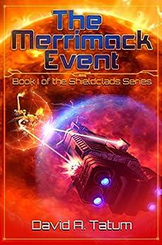 The Merrimack Event (Shieldclads Book 1) by [Tatum, David A.]
