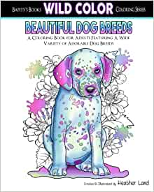 Amazon Beautiful Dog Breeds Adult Coloring Book Wild Color Volume 2 9781519753045
