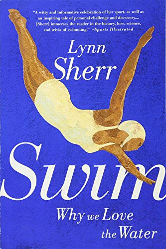 Swim: Why We Love the Water