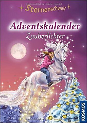 Sternenschweif Adventskalender, Zauberlichter: mit ...