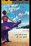 A Change of Heart: Spell-binding, award-winning, mystery thriller ... unputdownable! (The Heartfelt Series Book 2)