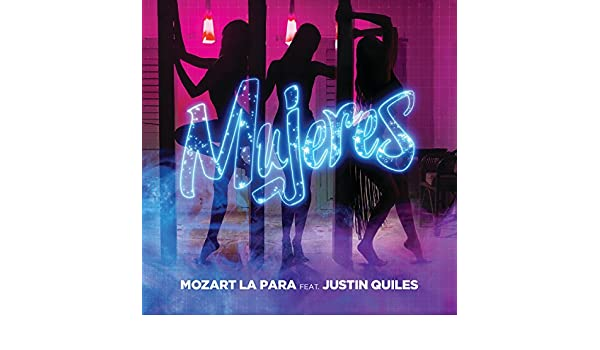 Mujeres [feat. Justin Quiles] by Mozart La Para on Amazon Music - Amazon.com