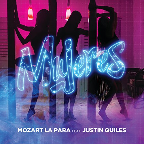 Stream or buy for $1.29 · Mujeres [feat. Justin Quiles]